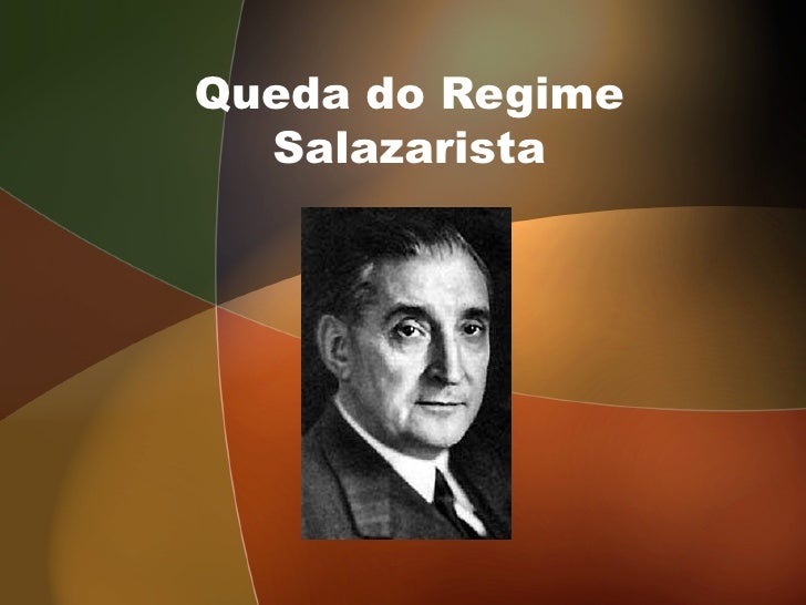 Queda do Regime Salazarista