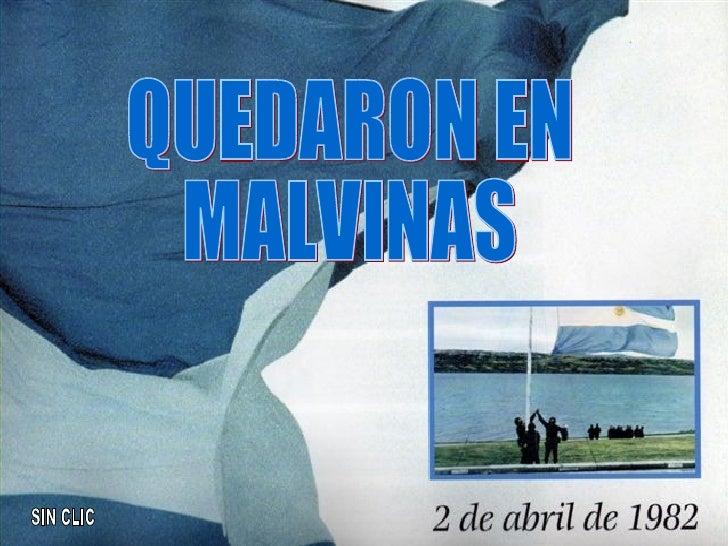 QUEDARON EN MALVINAS SIN CLIC