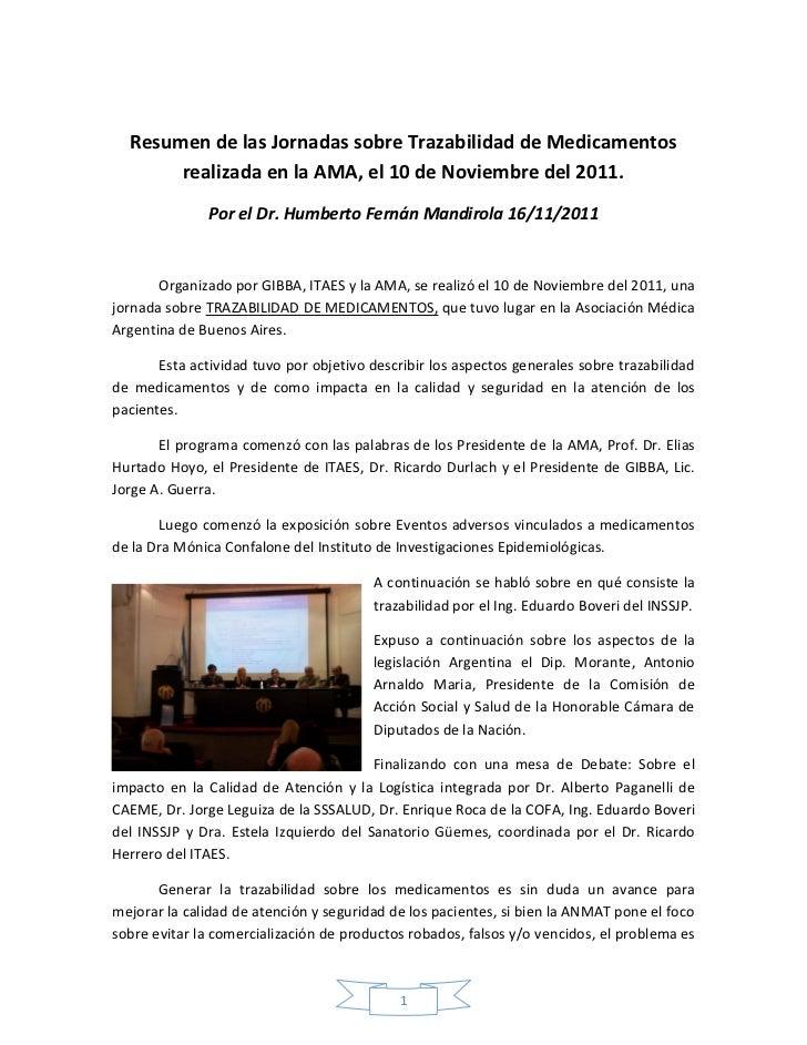 Resumen de las Jornadas sobre Trazabilidad de Medicamentos       realizada en la AMA, el 10 de Noviembre del 2011.        ...