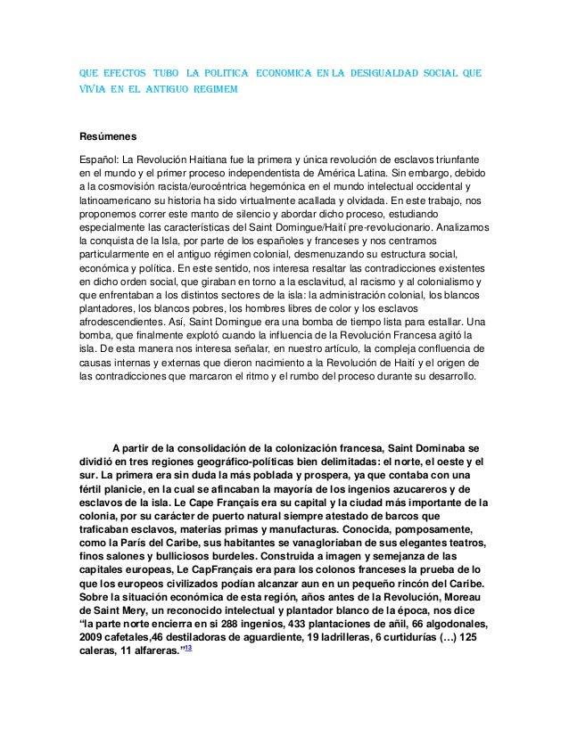 QUE EFECTOS TUBO LA POLITICA ECONOMICA EN LA DESIGUALDAD SOCIAL QUEVIVIA EN EL ANTIGUO REGIMEMResúmenesEspañol: La Revoluc...