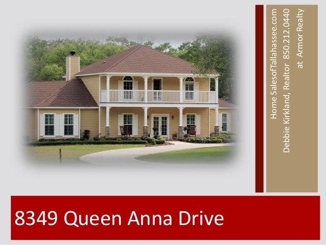 8349 Queen Anna Drive                                Home SalesofTallahassee.com                        Debbie Kirkland, R...