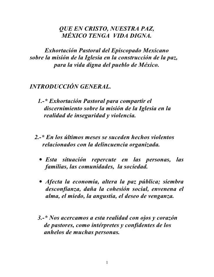 QUE EN CRISTO, NUESTRA PAZ,            MÉXICO TENGA VIDA DIGNA.      Exhortación Pastoral del Episcopado Mexicanosobre la ...