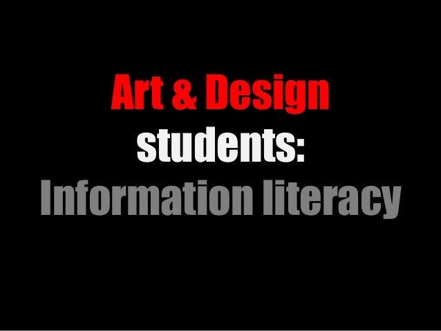 Art & Design students: Information literacy
