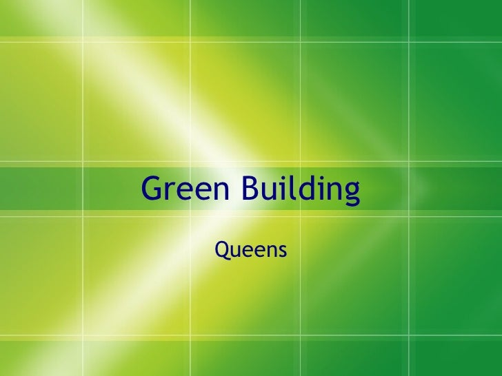 Green Building Queens