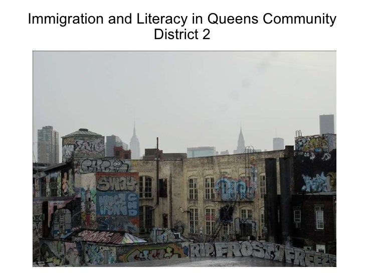 Immigration and Literacy in Queens Community District 2