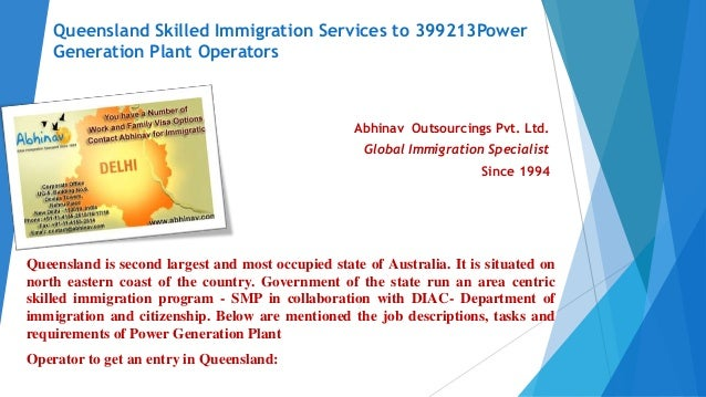 Queensland Skilled Immigration Services to 399213Power Generation Plant Operators Abhinav Outsourcings Pvt. Ltd. Global Im...