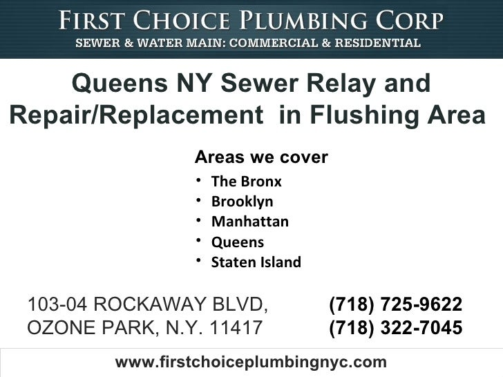 Queens NY Sewer Relay andRepair/Replacement in Flushing Area                 Areas we cover                 •   The Bronx ...