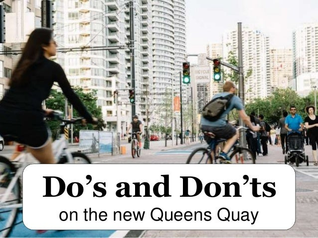 Do's and Don'ts on the new Queens Quay