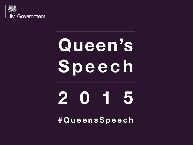 Queen's  Speech  2 0 1 5  # Q u e e n s S p e e c h