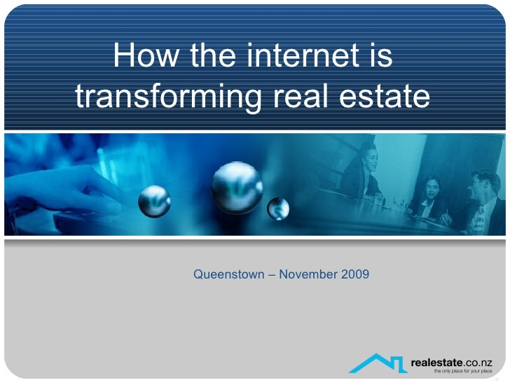 How the internet is transforming real estate Queenstown – November 2009