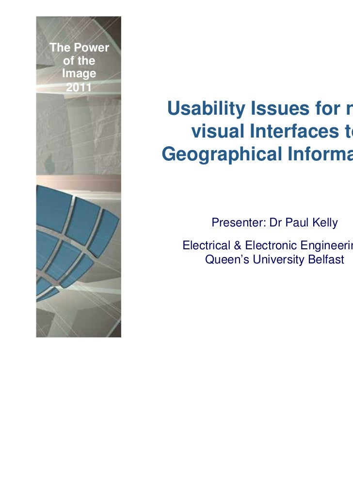 The Power  of the  Image   2011            Usability Issues for non-              visual Interfaces to            Geograph...