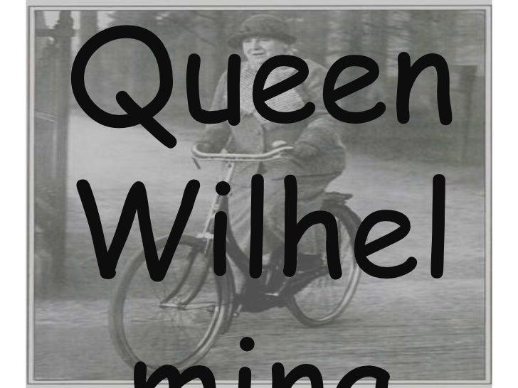 Queen Wilhelmina<br />