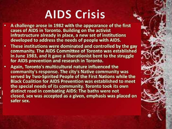 Aids Stats in Toronto<br />As of 2008 September<br /><ul><li>18,217 people have tested positive for HIV in Toronto