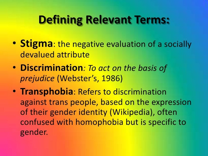A person whose sex, gender identity or gender expression differs from the one assigned to them at Birth!<br />Transgender<...