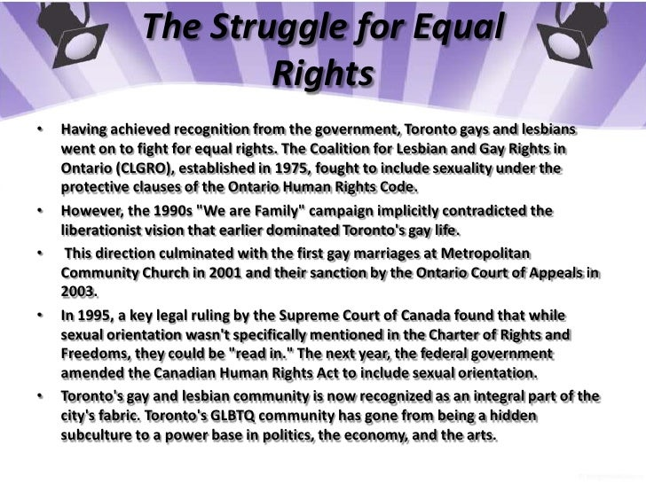 The Struggle for Equal Rights<br />Having achieved recognition from the government, Toronto gays and lesbians went on to f...
