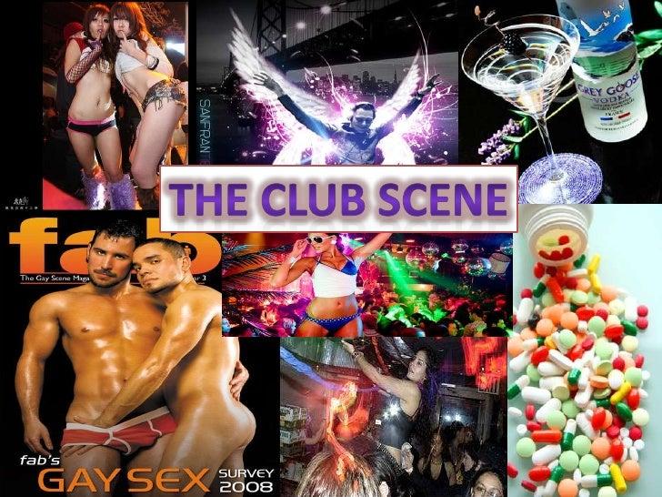 THE CLUB SCENE<br />