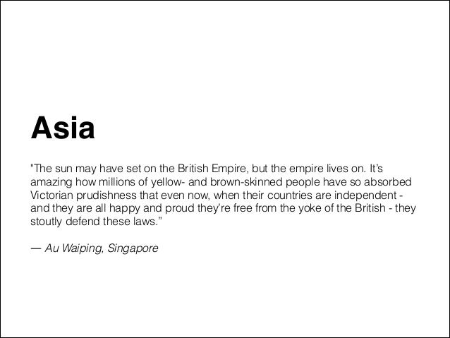 """Asia"""" ! """"The sun may have set on the British Empire, but the empire lives on. It's amazing how millions of yellow- and bro..."""