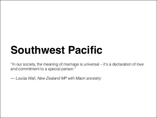 """Southwest Pacific"""" ! """"In our society, the meaning of marriage is universal – it's a declaration of love and commitment to a..."""