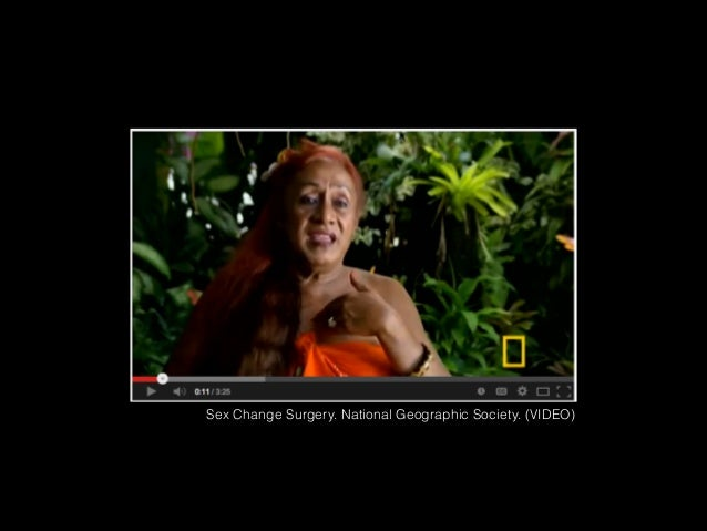 Sex Change Surgery. National Geographic Society. (VIDEO)
