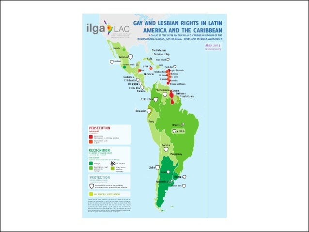GAY AND LESBIAN RIGHTS IN LATIN AMERICA AND THE CARIBBEAN ILGA-LAC IS THE LATIN AMERICAN AND CARIBBEAN REGION OF THE INTER...