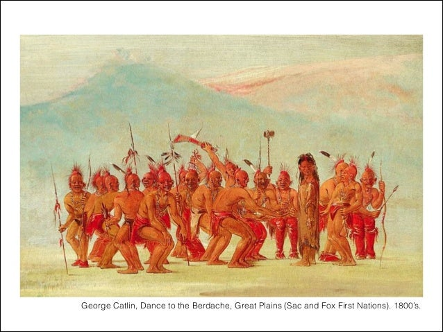 George Catlin, Dance to the Berdache, Great Plains (Sac and Fox First Nations). 1800's.