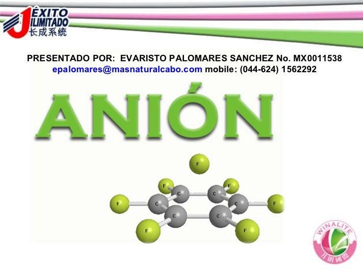 PRESENTADO POR:  EVARISTO PALOMARES SANCHEZ No. MX0011538  [email_address]  mobile: (044-624) 1562292
