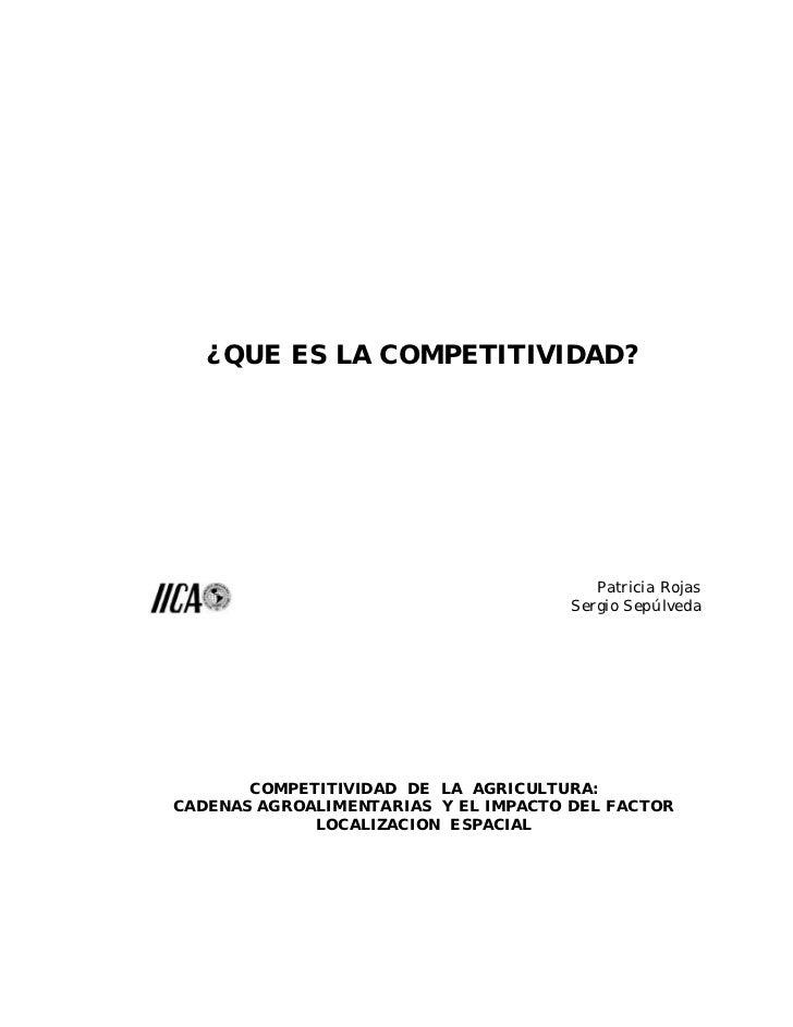 ¿QUE ES LA COMPETITIVIDAD?                                         Patricia Rojas                                      Ser...