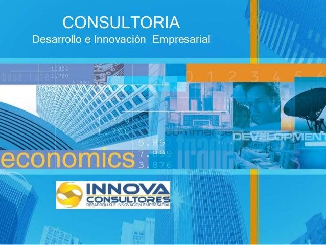 CONSULTORIADesarrollo e Innovación Empresarial