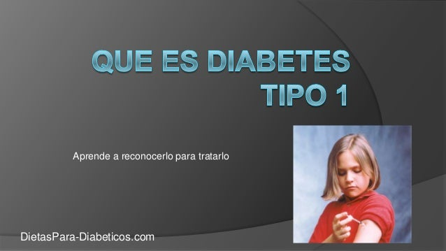 Aprende a reconocerlo para tratarlo DietasPara-Diabeticos.com
