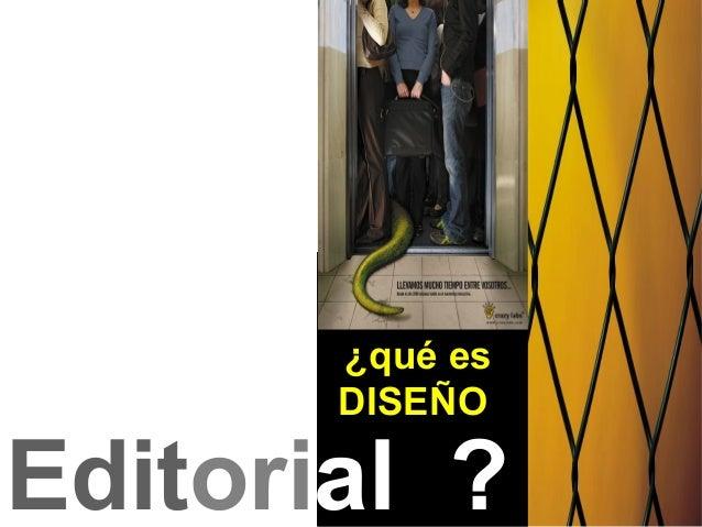 Editorial ?¿qué esDISEÑO