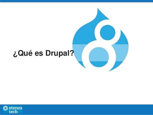 ¿Qué es Drupal?