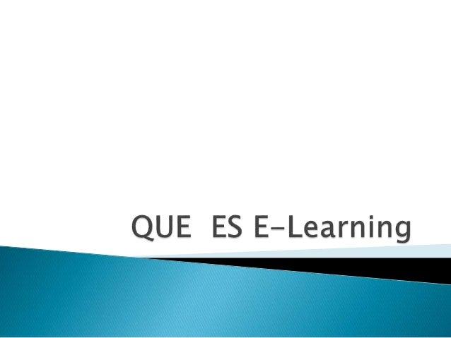 Concepto de e-learning Podemos definir entonces, al E-Learning como un sistema de formación interactivo para desarrollar p...