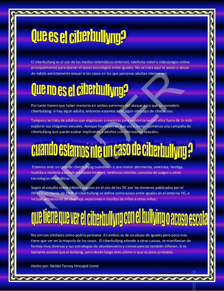El ciberbullyng es el uso de los medios telemáticos (internet, telefonía móvil y videojuegos onlineprincipalmente) para ej...