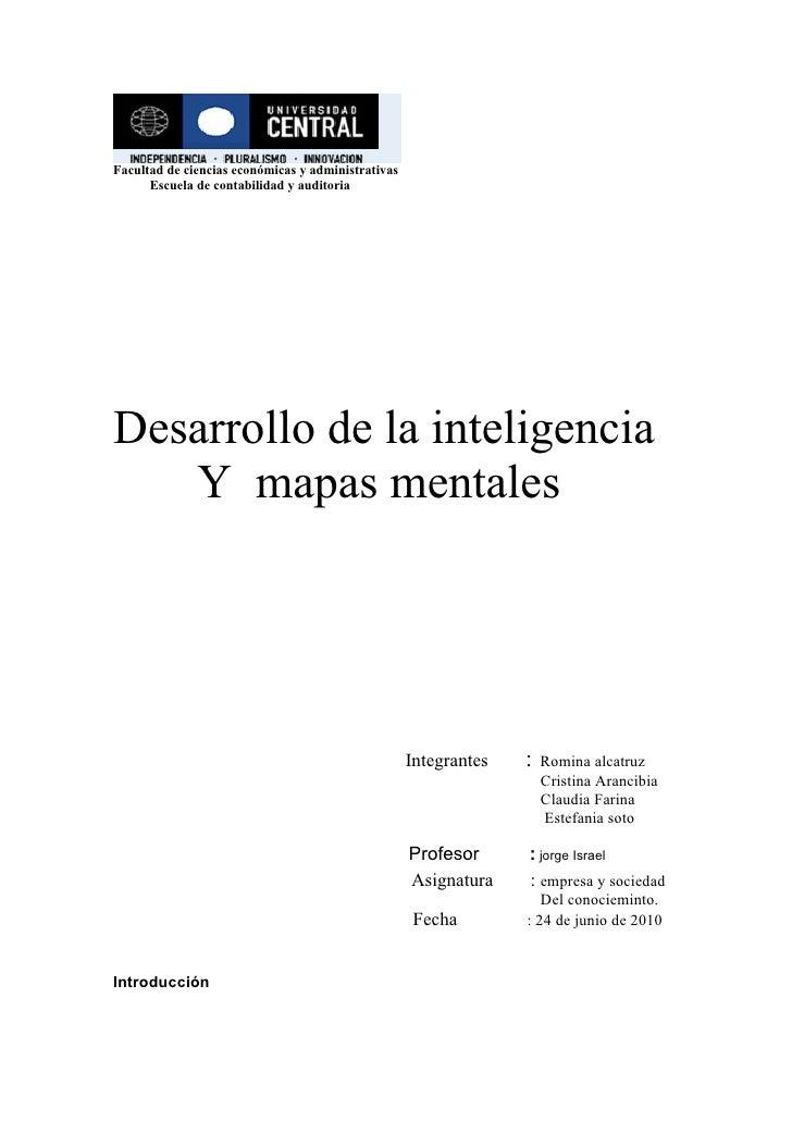 Facultad de ciencias económicas y administrativas       Escuela de contabilidad y auditoria     Desarrollo de la inteligen...