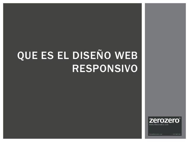 QUE ES EL DISEÑO WEB RESPONSIVO