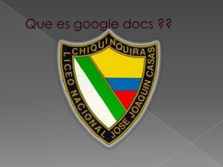Que es googledocs ??<br />