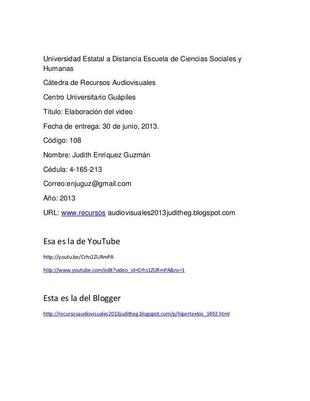 Universidad Estatal a Distancia Escuela de Ciencias Sociales y Humanas Cátedra de Recursos Audiovisuales Centro Universita...