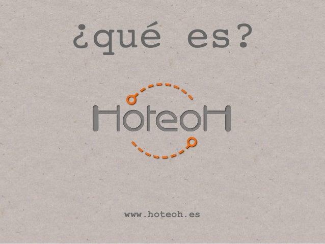 www.hoteoh.es ¿qué es?