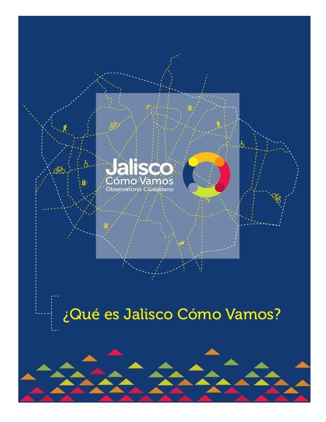 ¿Qué es Jalisco Cómo Vamos?