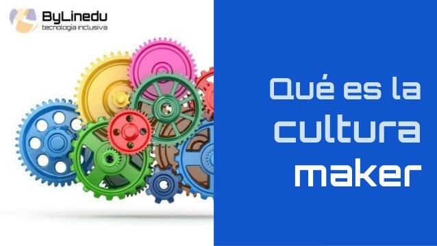 Qué es la cultura maker
