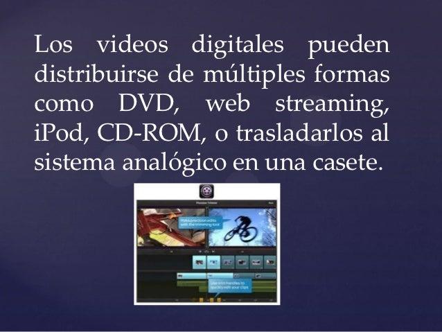 Que es la edición de vídeo Slide 3
