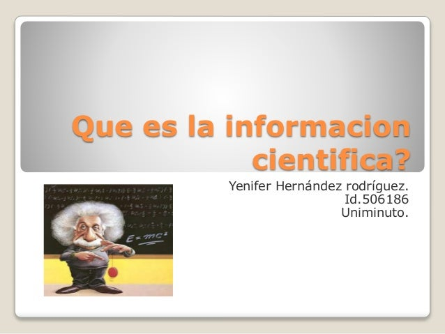 Que es la informacion cientifica