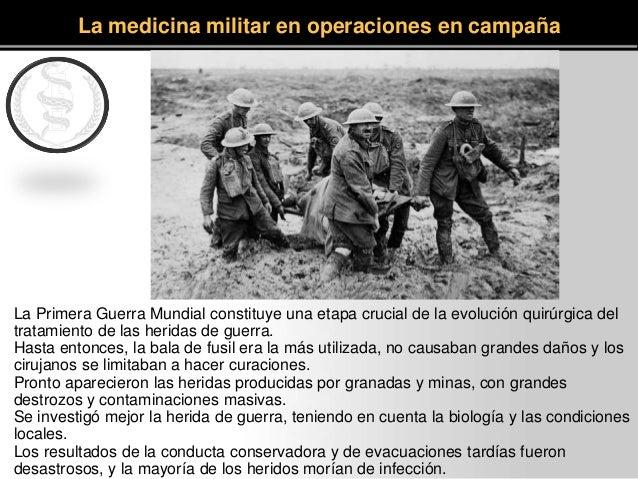 La Primera Guerra Mundial constituye una etapa crucial de la evolución quirúrgica del tratamiento de las heridas de guerra...