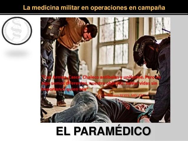 EL PARAMÉDICO La medicina militar en operaciones en campaña