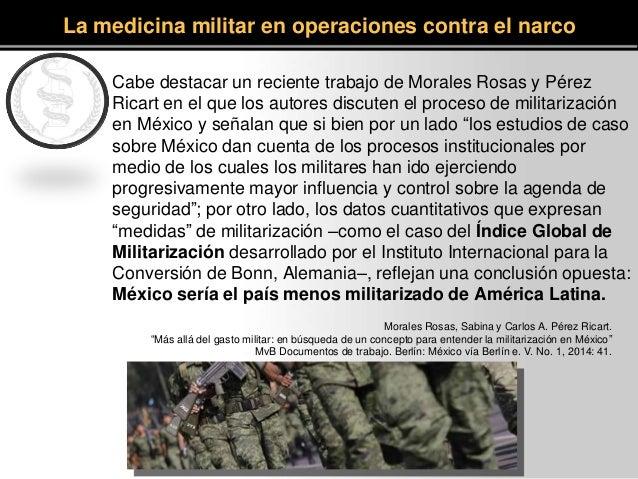 Cabe destacar un reciente trabajo de Morales Rosas y Pérez Ricart en el que los autores discuten el proceso de militarizac...