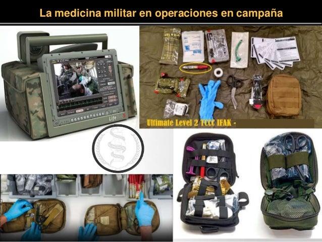 La medicina militar en operaciones en campaña