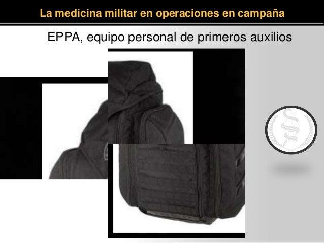 EPPA, equipo personal de primeros auxilios La medicina militar en operaciones en campaña