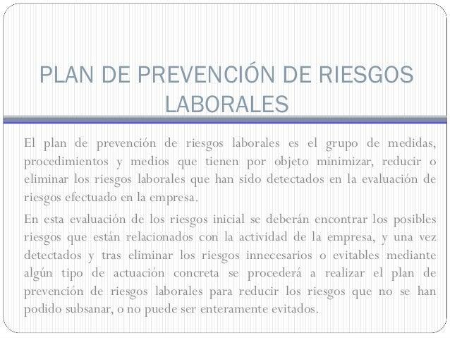 Que es la prevenci n de riesgos laborales copia for Plan de prevencion de riesgos laborales oficina