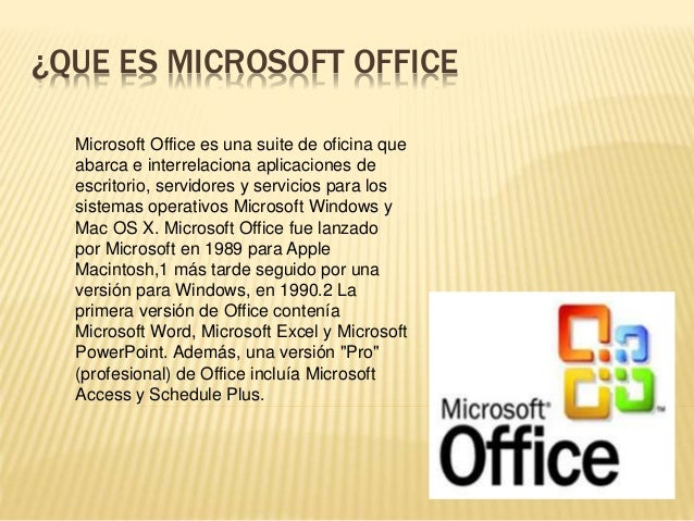 Que es microsoft office for Explique que es una oficina