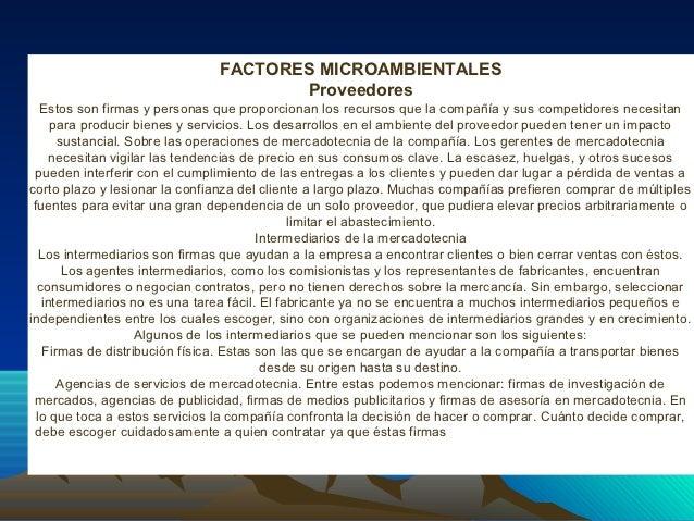 FACTORES MICROAMBIENTALES                                      Proveedores   Estos son firmas y personas que proporcionan ...